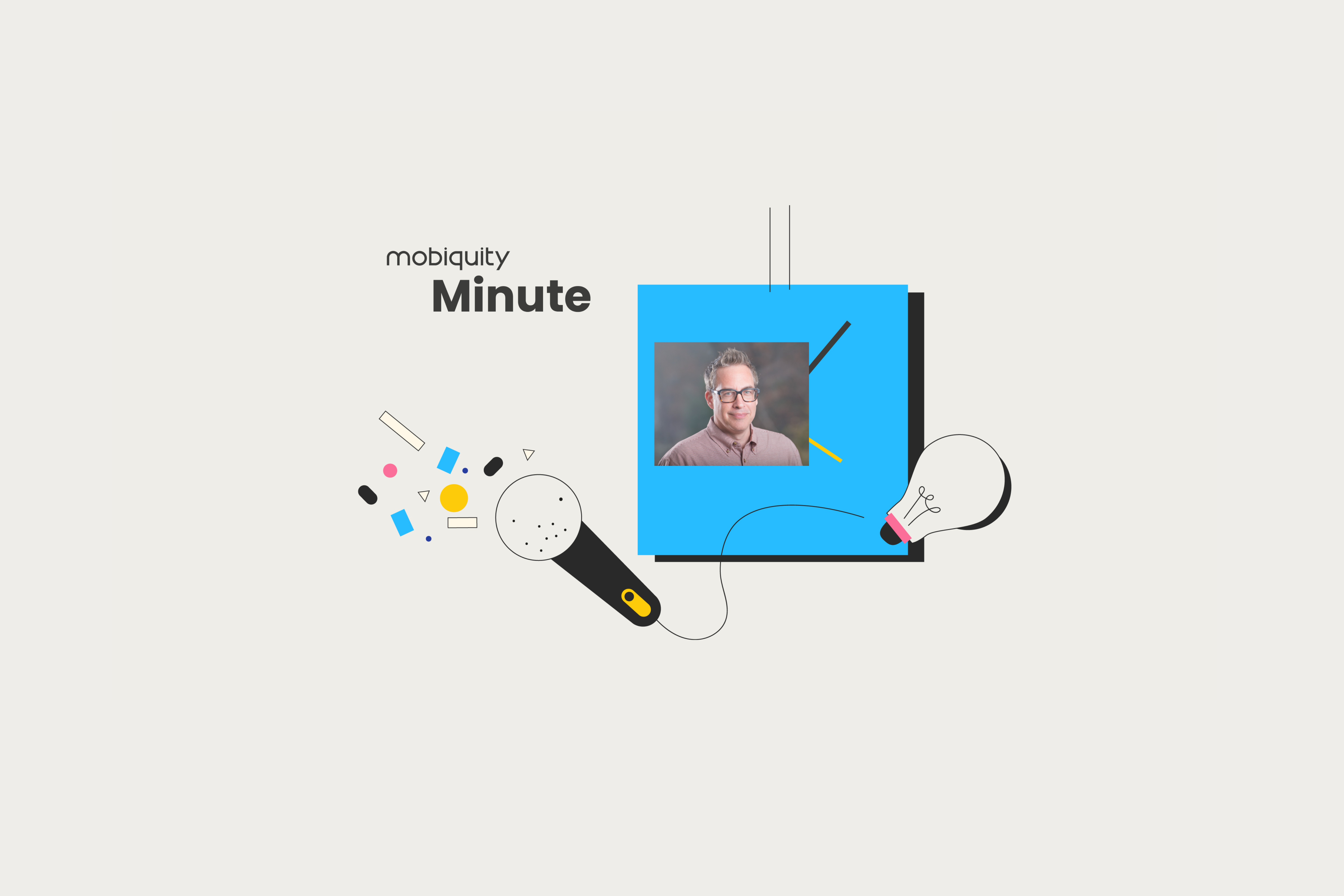 Mobiquity Minute- Brian