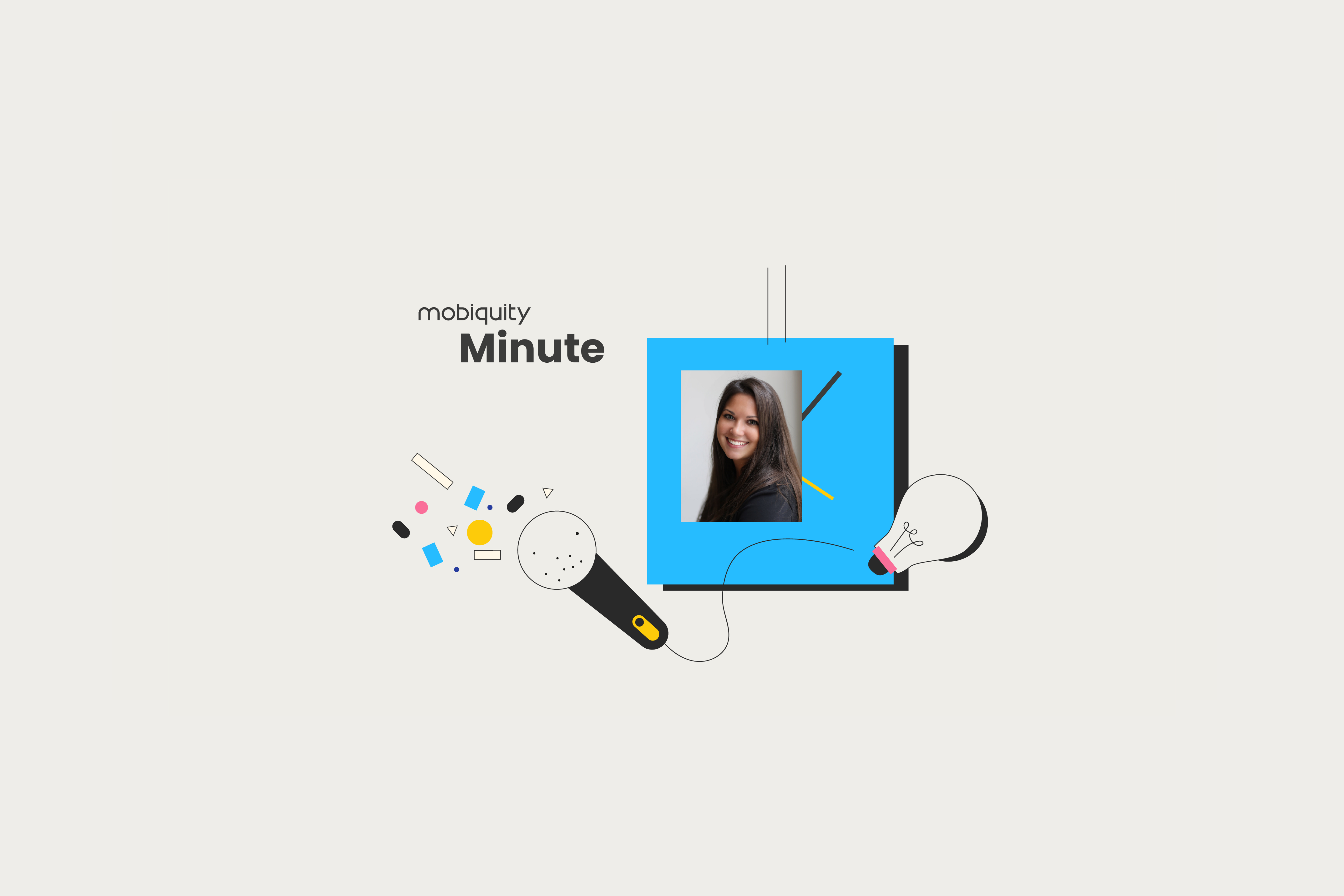 Mobiquity Minute- Brittany Mills